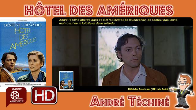 Hôtel des Amériques de André Téchiné (1981)