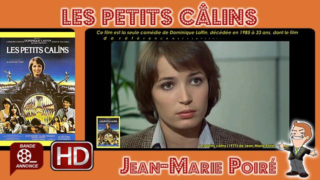 Les Petits câlins de Jean-Marie Poiré (1977)
