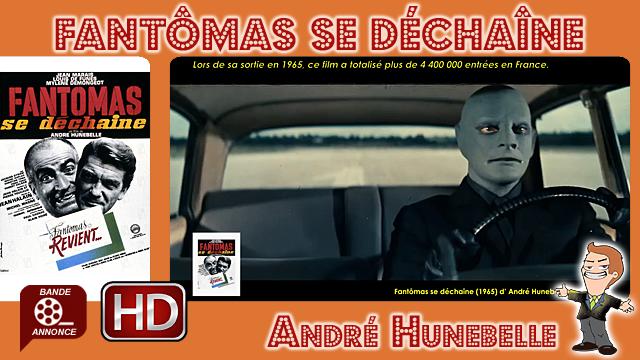 Fantômas se déchaîne de André Hunebelle (1965)
