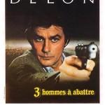 Trois hommes à abattre de Jacques Deray (1980)