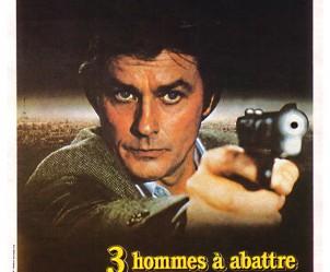 Affiche du film Trois hommes à abattre de Jacques Deray
