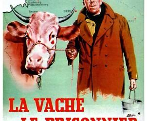 Affiche du film La Vache et le prisonnier de Henri Verneuil