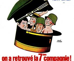 Affiche du film On a retrouvé la 7ème compagnie de Robert Lamoureux