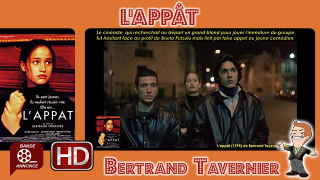 L'appât de Bertrand Tavernier (1995)