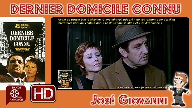 Dernier domicile connu de José Giovanni (1970)