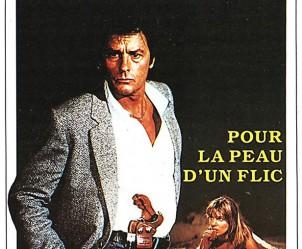 Affiche du film Pour la peau d'un flic de Alain Delon
