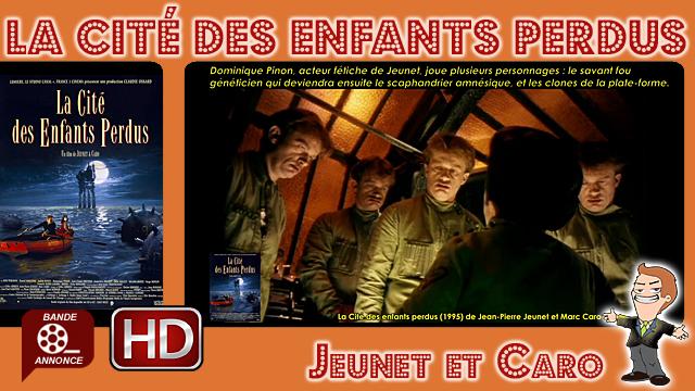 La Cité des enfants perdus de Jean-Pierre Jeunet et Marc Caro (1995)
