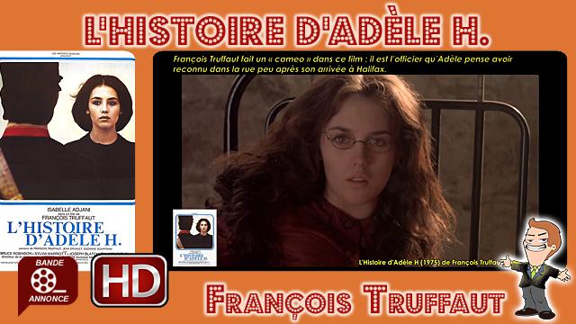 L'Histoire d'Adèle H de François Truffaut (1975)