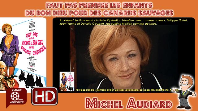 Faut pas prendre les enfants du Bon Dieu pour des canards sauvages de Michel Audiard (1968)