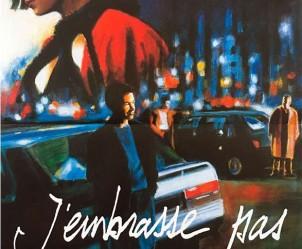 Affiche du film J'embrasse pas de André Téchiné